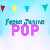 Festa Junina Pop 2021 de Various Artists