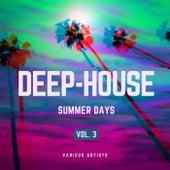 Deep-House Summer Days, Vol. 3 de Various Artists
