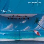 Jazz Moods - Cool von Stan Getz