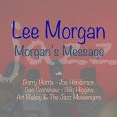 Morgan's Message by Lee Morgan