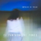 Impulso de Volar by El Fantasma de Funes