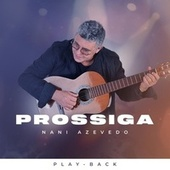 Prossiga -Playback (Playback) de Nani Azevedo
