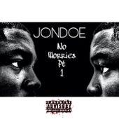No Worries by Jon Doe
