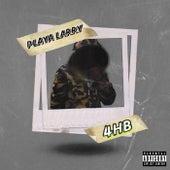 4HB by Playa Larry