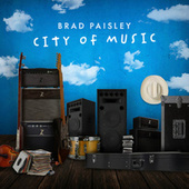 City of Music by Brad Paisley