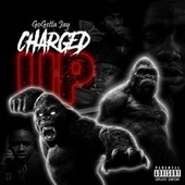 Charged Up de GoGetta Jay