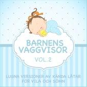 Barnens Vaggvisor - Lugna Versioner Av Kända Låtar för Vila Och Sömn - Vol. 2 fra Sleeping Bunnies
