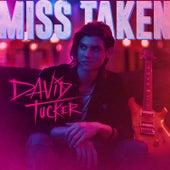 Miss Taken de David Tucker