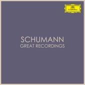 Schumann - Great Recordings von Robert Schumann