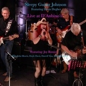 Live at D' Anbino's de Sleepy Guitar Johnson