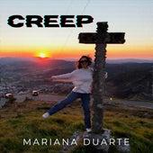 Creep by Mariana Duarte