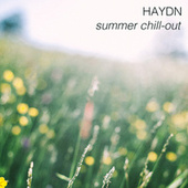 Haydn - Summer Chill-out by Joseph Haydn