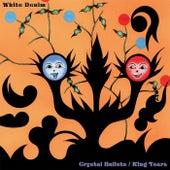 Crystal Bullets by White Denim