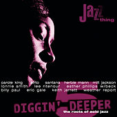 Diggin' Deeper - The Roots Of Acid Jazz Vol.5 von Various Artists