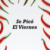 Se Picó El Viernes by Various Artists