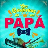 Las Gruperas de Papá by Various Artists