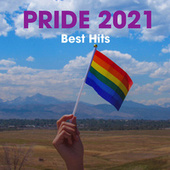 Pride 2021 Best Hits by Various Artists