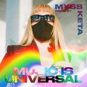 Music is Universal: PRIDE by M¥SS KETA von Various Artists