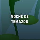 Noche de Temazos de Various Artists
