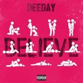 Believe by Dee Day
