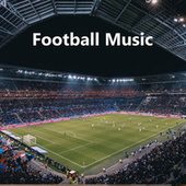 Football Music ��⚽ by Various Artists