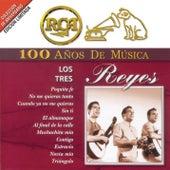 RCA 100 Años De Musica de Los Tres Reyes