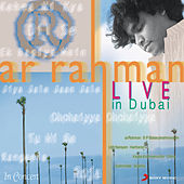 A R Rahman - Live In Dubai - Hindi by A.R. Rahman