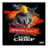 HOTTER THAN BARSTOW 2 by Yung Chief