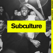Subculture by Dbreathe