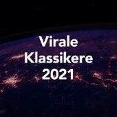 Virale Klassikere 2021 by Various Artists