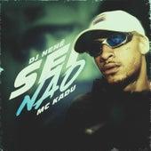 Sei Não by MC Kadu