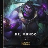 Dr. Mundo, the Madman of Zaun von League of Legends
