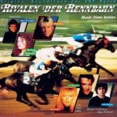Rivalen der Rennbahn by Original Soundtrack