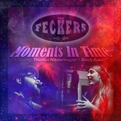 Moments in Time (feat. Thomas Niedermayer & Bindy Baker) de The Feckers