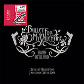 Hand Of Blood - Live At Brixton de Bullet For My Valentine