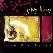 Love & Liberte de Gipsy Kings