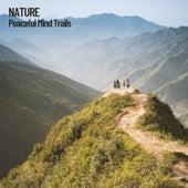 Nature: Peaceful Mind Trails fra Nature Sounds (1)
