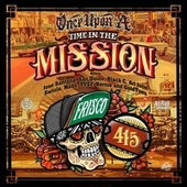Once Upon A Time In The Mission (Remix) [feat. Ari Jolie, Swinla, Mabz, TYSF, Bernie & Goldtoes] by Jose Santana