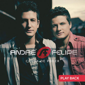 Chuva de Poder (Playback) by André e Felipe