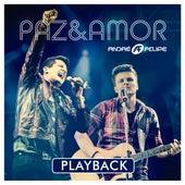Paz e Amor (Playback) de André e Felipe