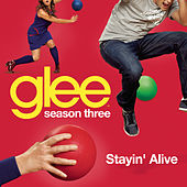 Stayin' Alive (Glee Cast Version) by Glee Cast