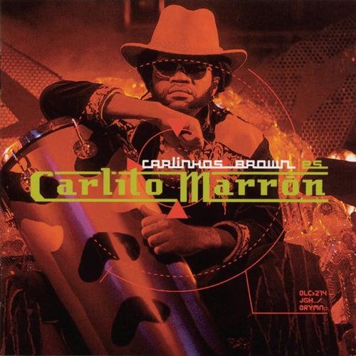 Carlinhos Brown Es Carlito Marron von Carlinhos Brown