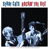 Rockin' The Ritz de Stray Cats