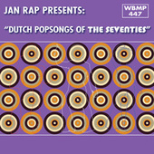Dutch Popsongs of the Seventies by Jan Rap