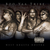 West Koasta Nostra de Boo-Yaa T.R.I.B.E.