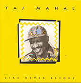 Like Never Before di Taj Mahal
