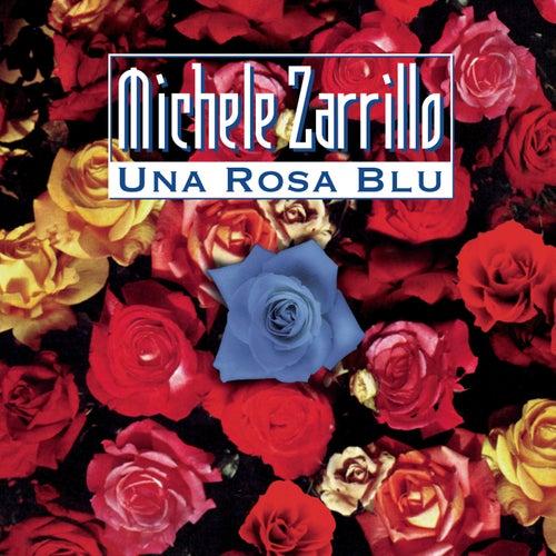 una rosa blu michele zarrillo