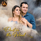 Dust in the Wind by Luciano Andrade