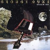Dream On by George Duke