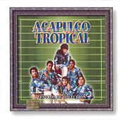 Tesoros De Coleccion - Acapulco Tropical by Acapulco Tropical